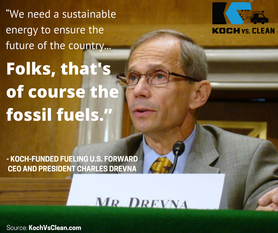 fueling-us-forward-charles-drevna-graphic-koch-vs-clean